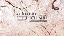 cham cham thich anh (vietsub) - mac van uy (karen mok)