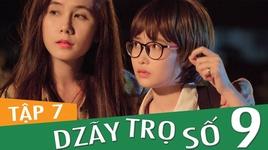 dzay tro so 9 (tap 7) - fap tv