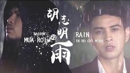 saigon mua roi / 胡志明的雨  - namewee, ho quang hieu