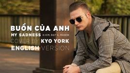 buon cua anh (english version) (k-icm cover) - kyo york