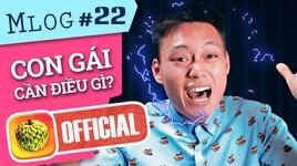 mlog #22: tam than... voi nhung dieu con gai can!!! (chay ngay di che) - nhat anh trang