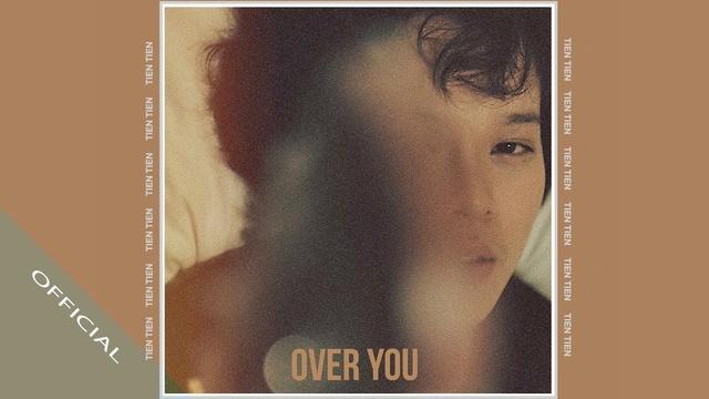 over you - tien tien