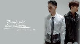 thanh pho don phuong (lyric video) - juun dang dung, rtee