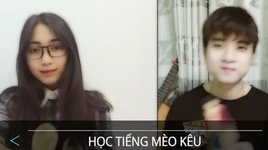 hoc tieng meo keu (karaoke) - acy xuan tai, ly phuong thanh
