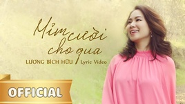 mim cuoi cho qua (lyric video) - luong bich huu
