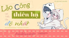 lao cong thien ha de nhat (vietsub) - lac thieu gia