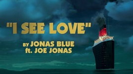 i see love (from hotel transylvania 3) (lyric video) - jonas blue, joe jonas