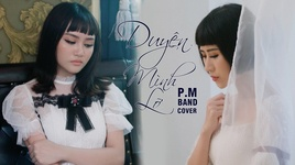 duyen minh lo cover - p.m band
