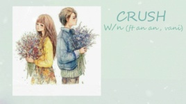 crush (lyric video) - wn, vani, an an