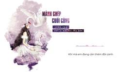 manh ghep cuoi cung (ai noi tui yeu anh ost) (lyric video) - long cao