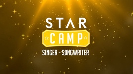 [star camp] teaser singer - songwriter - star camp