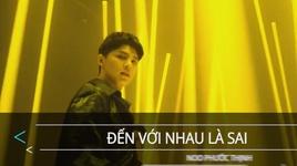 den voi nhau la sai (karaoke) - noo phuoc thinh