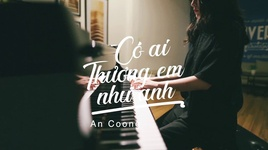 co ai thuong em nhu anh (#catena) (piano cover) - an coong