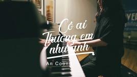 co ai thuong em nhu anh (#catena) (piano cover) - an coong