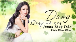 dung quay ve nua - janny thuy tran