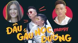 dau gau hoc duong (parody) - do duy nam