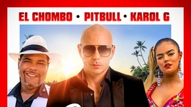 dame tu cosita - pitbull, el chombo, karol g, cutty ranks