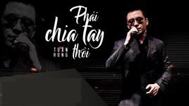 phai chia tay thoi (karaoke) - tuan hung