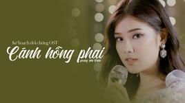 canh hong phai (ke hoach doi chong ost) - hoang yen chibi