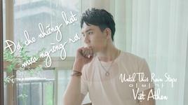doi cho nhung hat mua ngung roi (lyric video) - viet athen