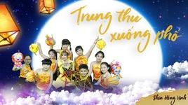 trung thu xuong pho (lyric video) - shin hong vinh