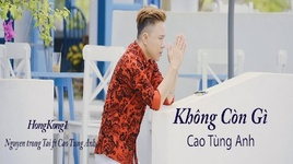 hongkong1 (khong con gi) cover - cao tung anh