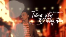 tieng yeu tung dem (lyric video) - lan nha