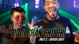 di di chan cho chi (#ddccc) - onlyc, shigga shay