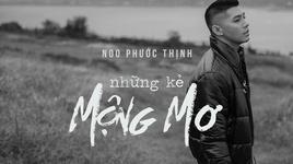 nhung ke mong mo (teaser) - noo phuoc thinh