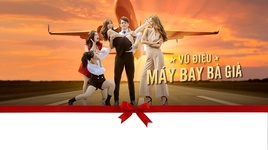 may bay ba gia (gai gia lam chieu ost) (teaser) - addy tran