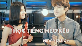 hoc tieng meo keu (new version) - xuan tai, pyn