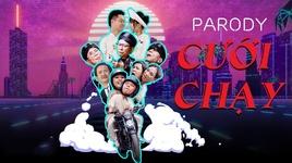 cuoi chay (parody) (phim ca nhac) - v.a