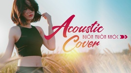 tuyen tap acoustic cover buon hay nhat 2018 - v.a
