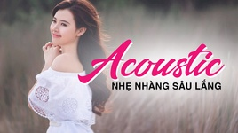 acoustic cover nhe nhang sau lang hay nhat thang 11 - v.a