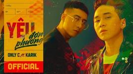 yeu don phuong (karaoke) - onlyc, karik