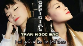 i will go to you like the first snow (goblin ost) cover - tran ngoc bao