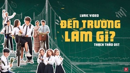 den truong lam gi? (thach thao ost) (lyric video) - kus, anh tu (p336), tung maru, tam co nuong