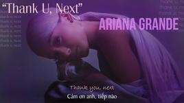 thank u, next (vietsub) - ariana grande