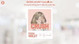 crush (vietsub, kara) - tessa violet