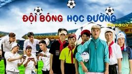 doi bong hoc duong (parody) - do duy nam