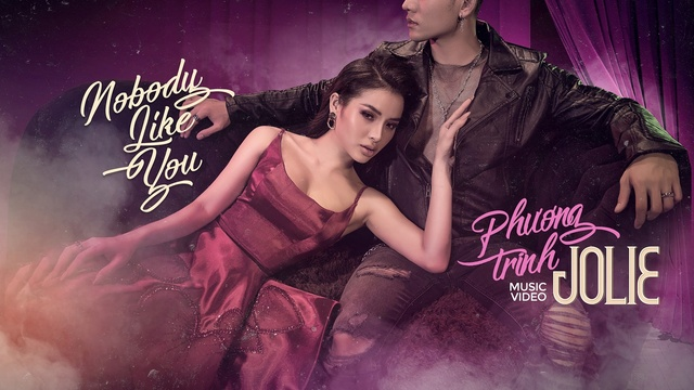 nobody like you - phuong trinh jolie