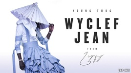 wyclef jean  - young thug