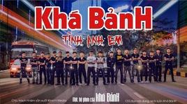 tinh anh em (sieu pham phim ngan 2019 cua kha banh) - v.a