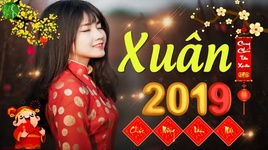 nhac tet soi dong moi nhat - happy new year 2019 - v.a