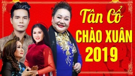 tan co chao xuan 2019 - v.a