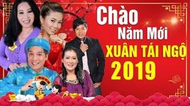 chao nam moi 2019 - xuan tai ngo - v.a