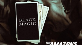 black magic - the amazons