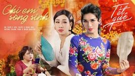 chi em song sinh (hai tet 2019) - bb tran