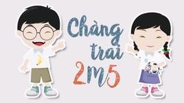 chang trai 2m5 (co gai m52 parody) - v.a