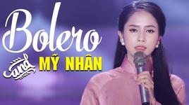 tuyet dinh my nhan bolero - phuong y bolero – lien khuc nhac vang tru tinh bolero hay nhat 2019 - v.a